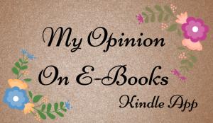 my-opinion-on-e-books-kindle-app