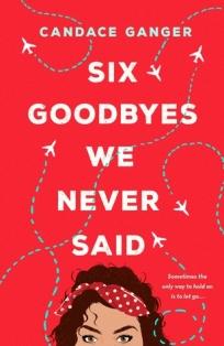 Six Goodbyes We Never Said